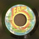 CLARENCE CARTER~Put on Your Shoes and Walk~ Fame (US) FA-XW179-W 1973, 45 VG+