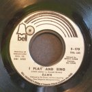 DAWN~I Play and Sing / Get Out From Where We Are~ Bell 970 1971, 45