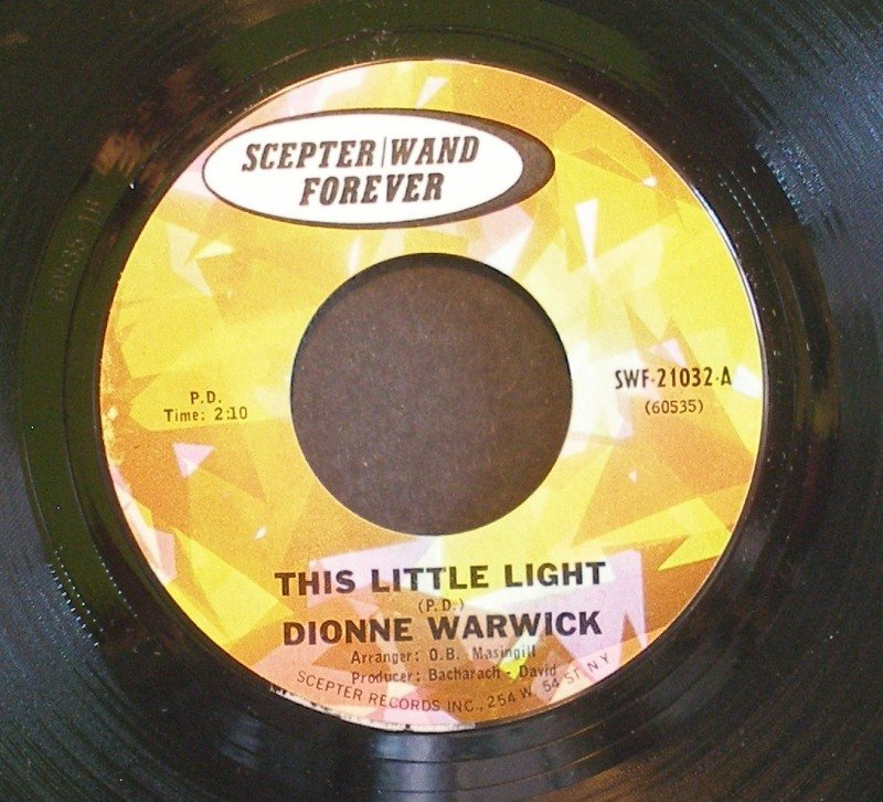 DIONNE WARWICK~This Little Light / What'd I Say~ Scepter / Wand Forever SWF-21032 45