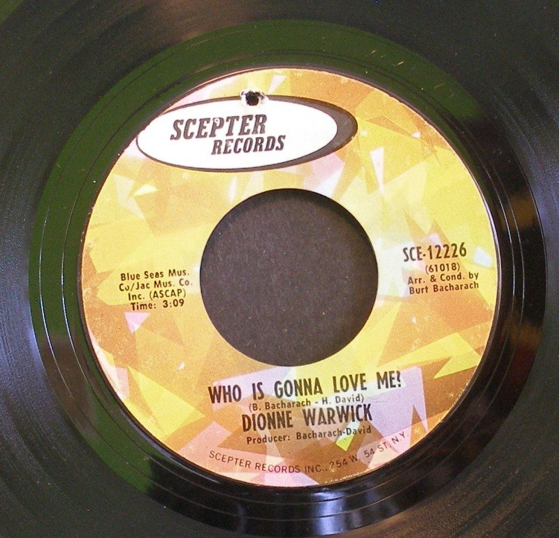 DIONNE WARWICK~Who is Gonna Love Me / There's Always Something There To Remind Me~Scepter 1968, 45