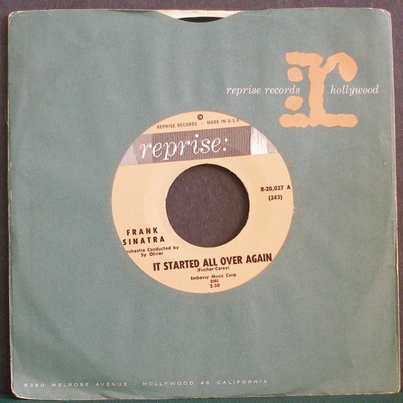 FRANK SINATRA~It Started All Over Again / Without a Song~ Reprise R-20,027 45