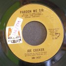 JOE COCKER~Pardon Me Sir / St. James Infirmary Blues~ A&M AM-1407 1972, 45