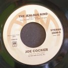 JOE COCKER~The Jealous Kind / You Came Along~ A&M 1830-S 1976, 45