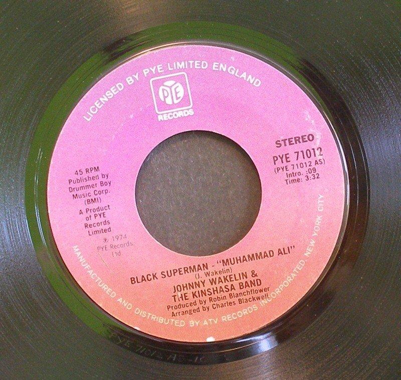 JOHNNY WAKELIN~Black Superman (Muhammad Ali) / Bang the Drum~ Pye PYE 71012 1974, 45