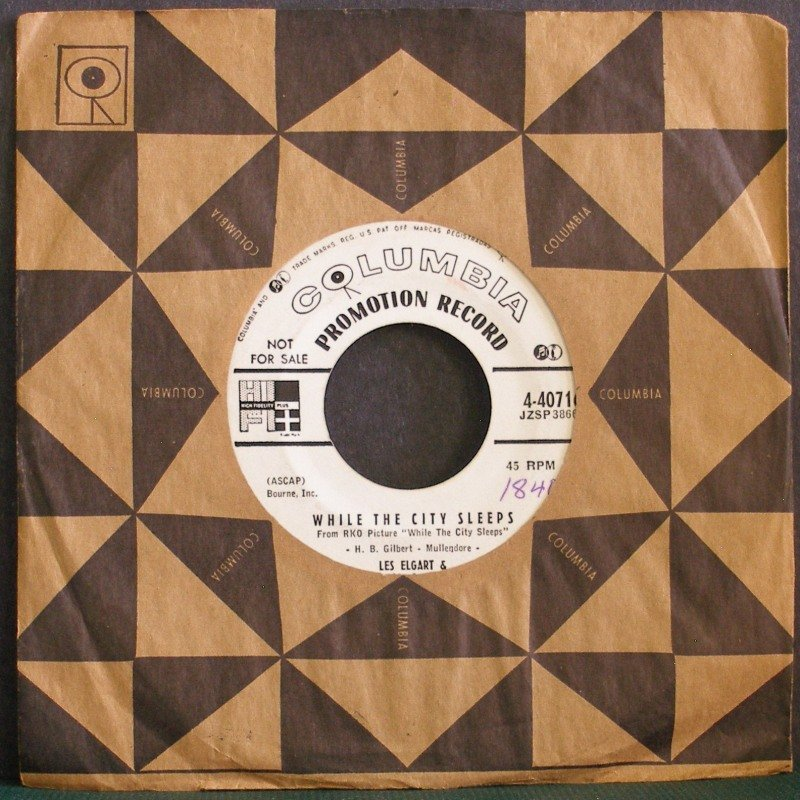 LES ELGART~While the City Sleeps / What D'ya Know~ Columbia 4-40716 PROMO 45 VG+
