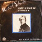 MICHAEL JOHNSON~Almost Like Being in Love / Ridin' In the Sky~ EMI America 8004 1978, 45