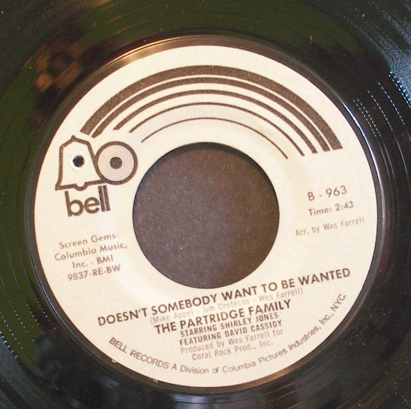 PARTRIDGE FAMILY~Doesn't Somebody Want to Be Wanted~ Bell B-963 1971, 45