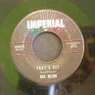 RICKY NELSON~That's All / I'm in Love Again~ IMPERIAL X5910 1963, 45