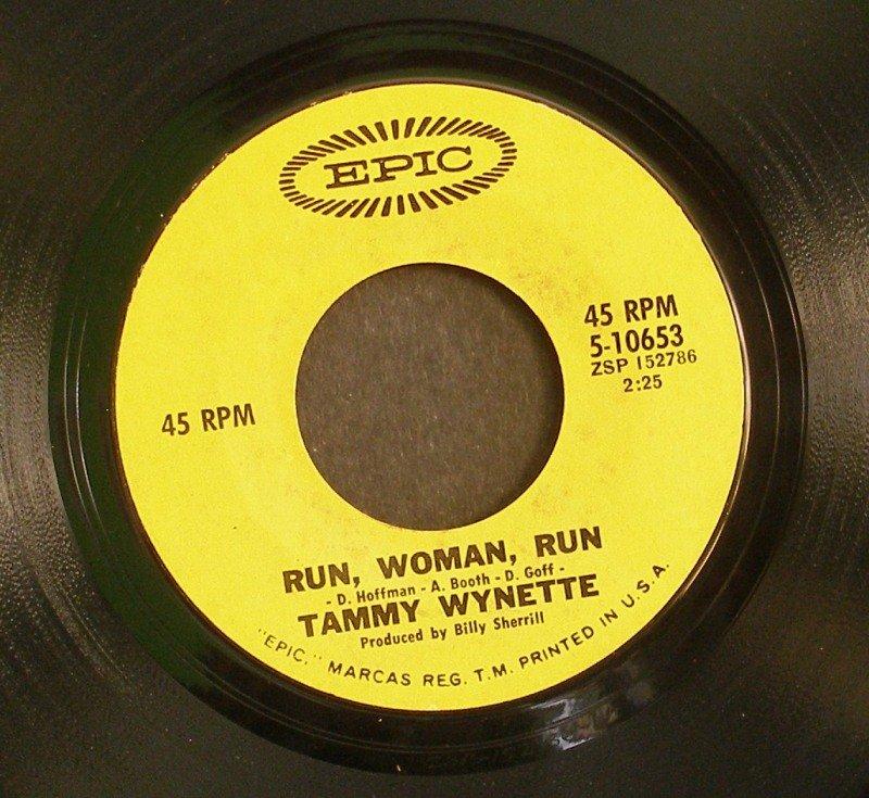 TAMMY WYNETTE~Run, Woman, Run / My Daddy Doll~ EPIC 5-10653 1970, 45