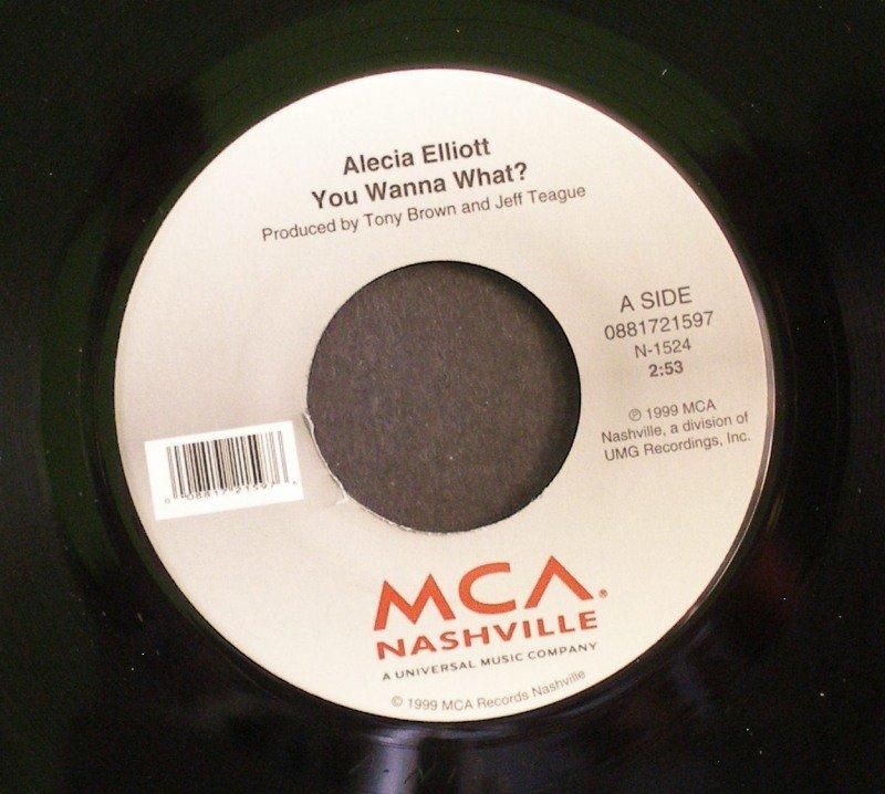 ALECIA ELLIOTT~You Wanna What?~ MCA Nashville 0881721597 1999, 45