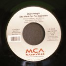 CHELY WRIGHT~She Went Out for Cigarettes / Some Kind of Somethin'~ MCA Nashville 0881721617 1999, 45