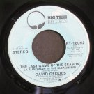 DAVID GEDDES~The Last Game of the Season~ Big Tree BT 16059 1976, PROMO 45