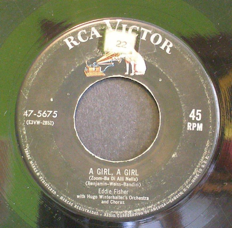 EDDIE FISHER~A Girl, a Girl / Anema E Core~ RCA Victor 47-5675 1954, 45
