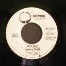 ELLISON CHASE~Let's Rock~ Big Tree BT-16072 1976, PROMO 45