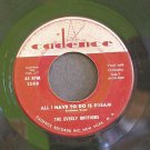 EVERLY BROTHERS~All I Have to Do is Dream / Claudette~ Cadence 1348 1958, 45