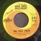 THE FOUR PREPS~Good Night Sweetheart / Alice~ Capitol 4792 45