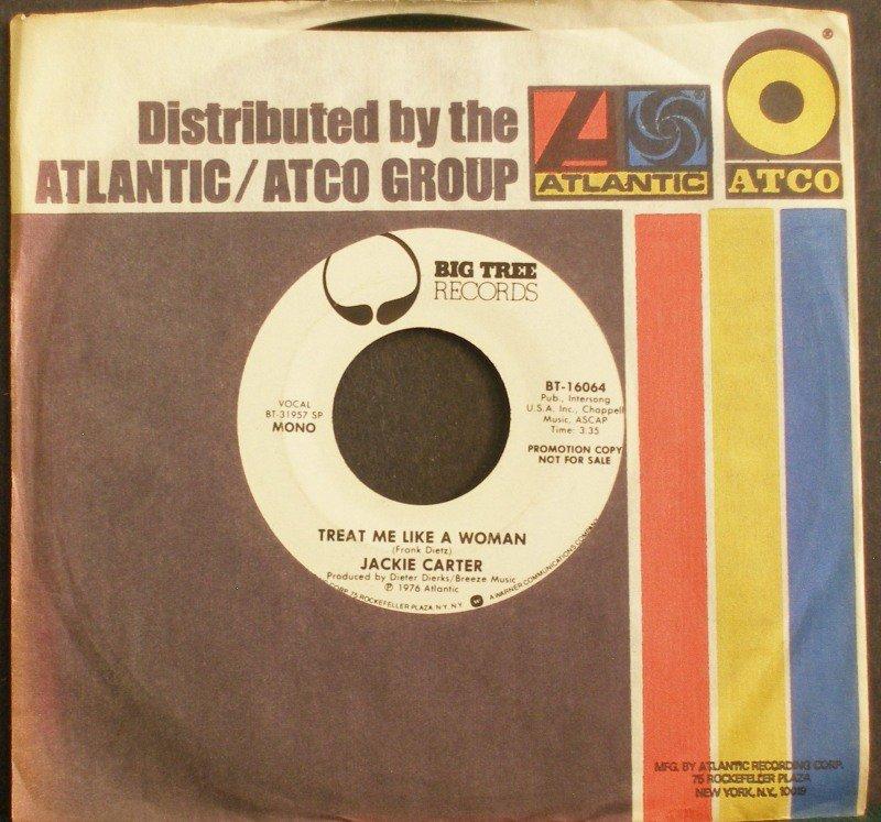 JACKIE CARTER~Treat Me Like a Woman~ Big Tree BT-16064 1976, PROMO 45 NM