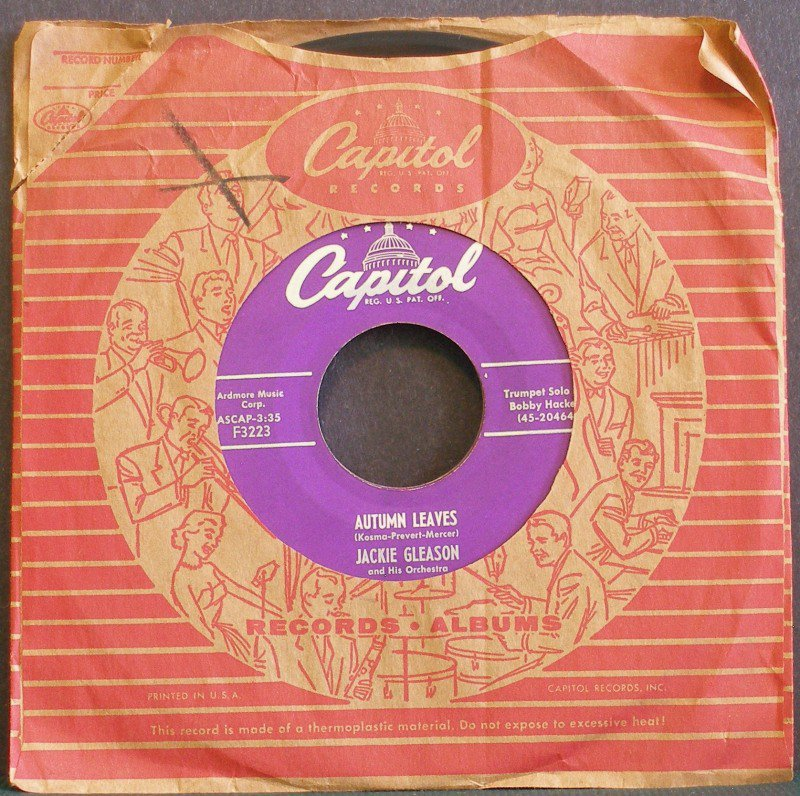 JACKIE GLEASON & BOBBY HACKETT~Autumn Leaves / Oo! What You Do~ Capitol F3223 1955, 45