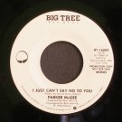 PARKER MCGEE~I Just Can't Say No to You~ Big Tree BT-16082 1976, PROMO 45