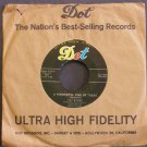 PAT BOONE~A Wonderful Time Up There / It's Too Soon to Know~ Dot 45-15690 1958, 45