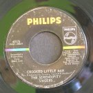 SERENDIPITY SINGERS~Crooked Little Man / Freedom's Star~ Philips 40175 1964, 45