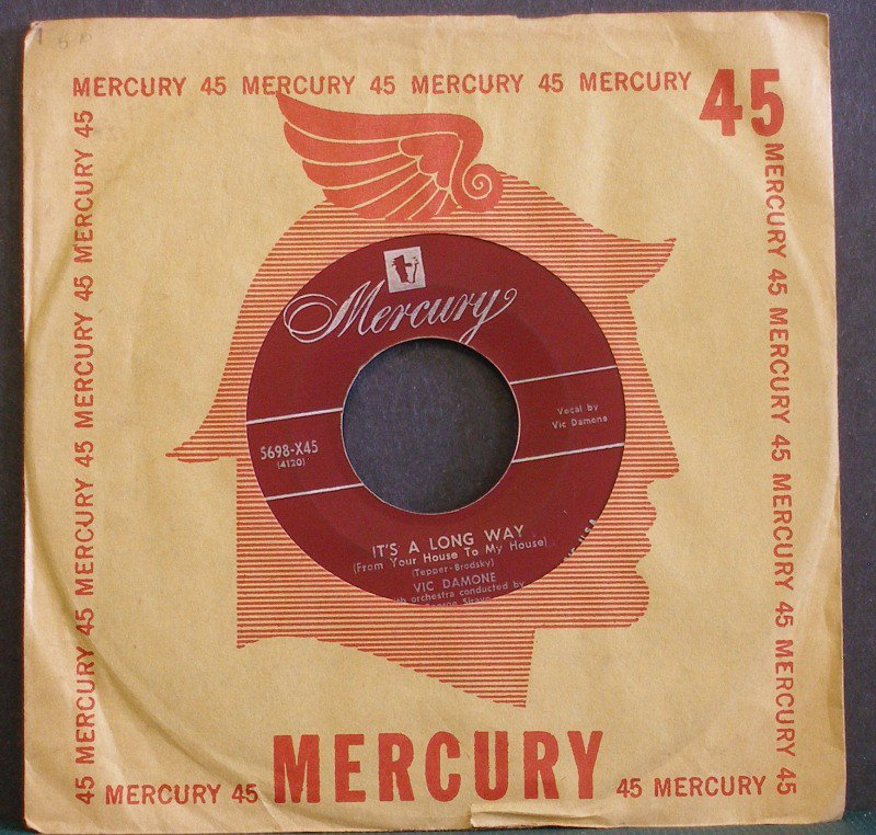 VIC DAMONE~It's a Long Way / Calla Calla~ Mercury 5698-X45 1951, 45