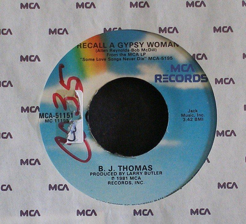 B.J. THOMAS~I Recall a Gypsy Woman / Lovin' Kind~ MCA MCA-51151 1981, 45