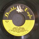 BILL-WILL BAND~Joey's Polka / Will's Polka~ Double Eagle 45-1 45