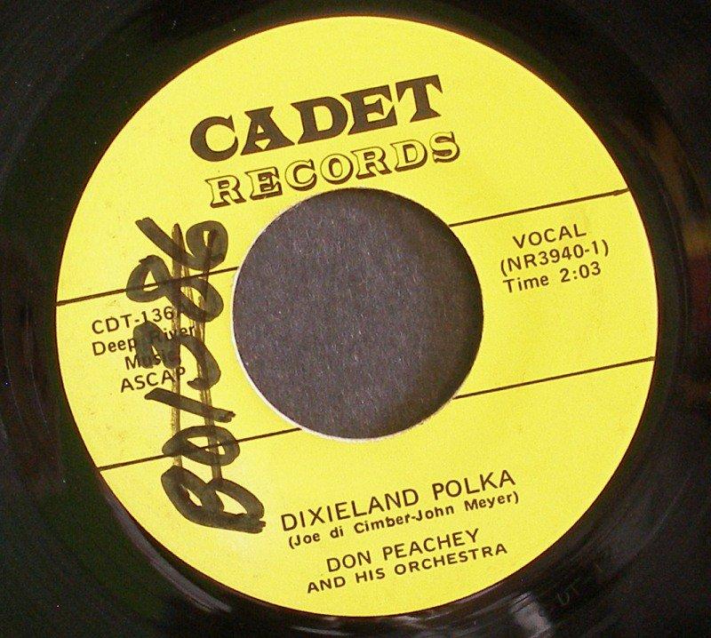 DON PEACHEY~Dixieland Polka / Last Night on the Back Porch~ Cadet CDT-136 45