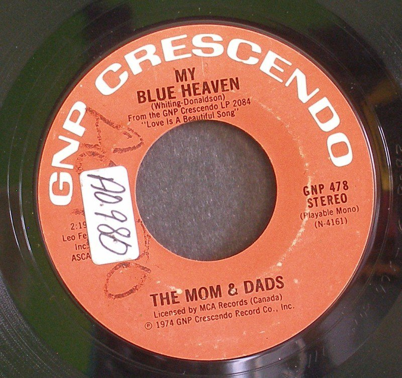 MOMS & DADS~My Blue Heaven / Your Cheatin' Heart~ GNP Crescendo GNP 478 1974, 45