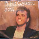 PETER GABRIEL & MIKE RUTHERFORD~Walk Through the Fire~ Atlantic 7-89668 1984, 45