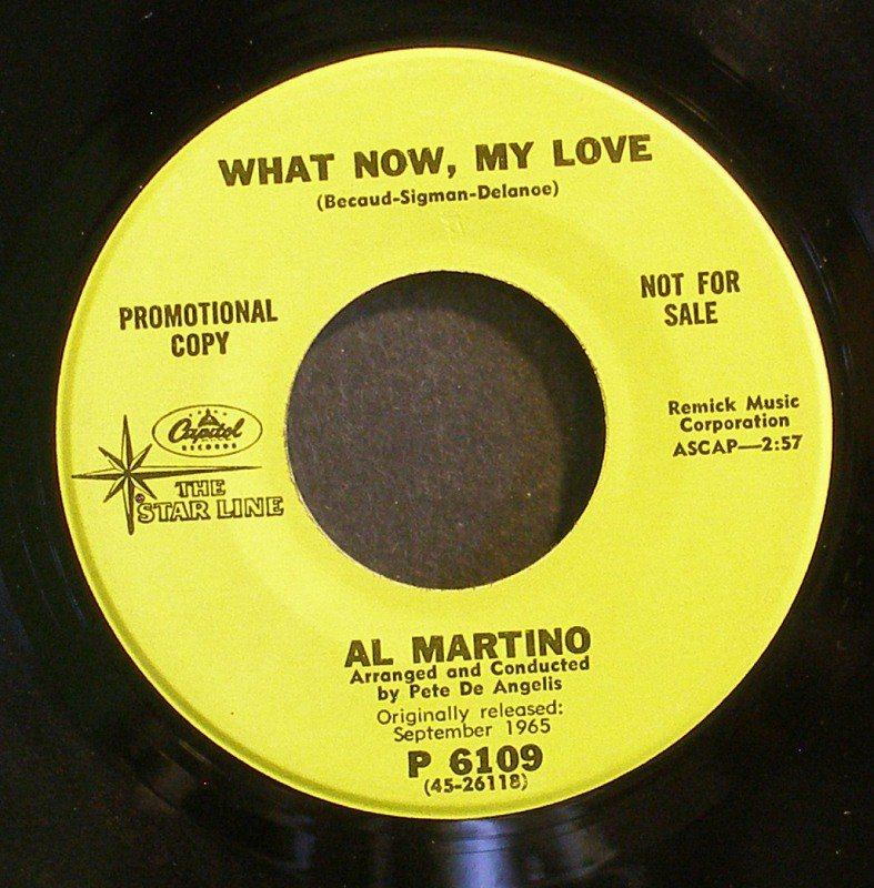 AL MARTINO~What Now, My Love / Forgive Me~ Capitol Starline P 6109 PROMO 45