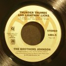 BROTHERS JOHNSON~Thunder Thumbs and Lightnin' Licks~ A&M 1881-S 1976, 45