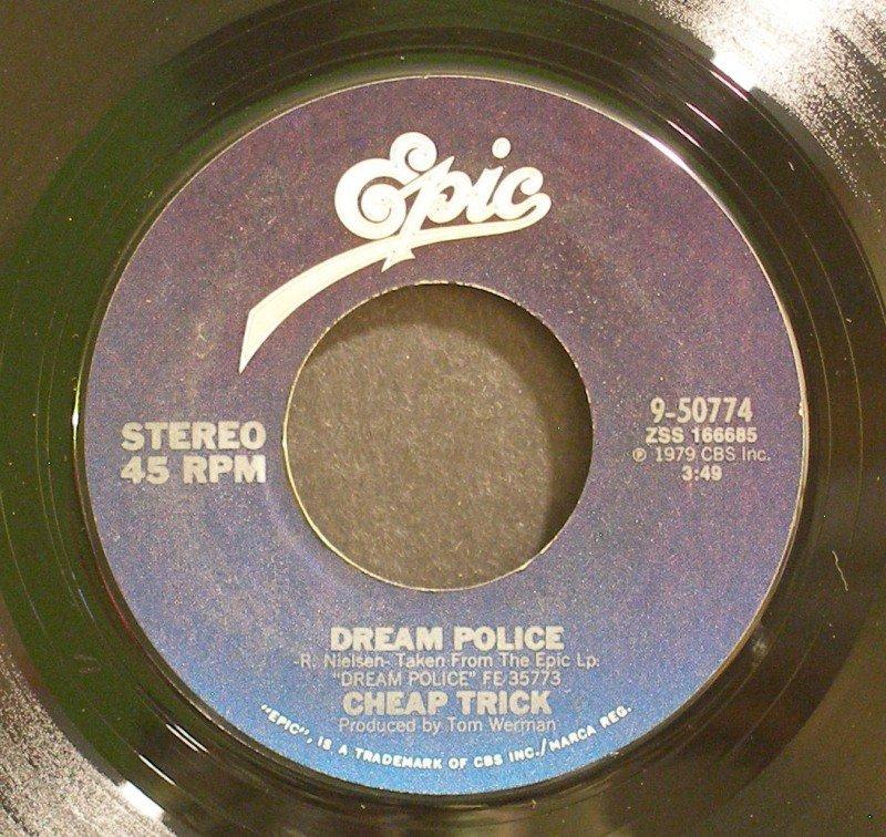 CHEAP TRICK~Dream Police / Heaven Tonight~ EPIC 9-50774 1979, 45