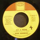 EDDIE KENDRICKS~He's a Friend / All of My Love~ Tamla T 54266 F 1976, 45