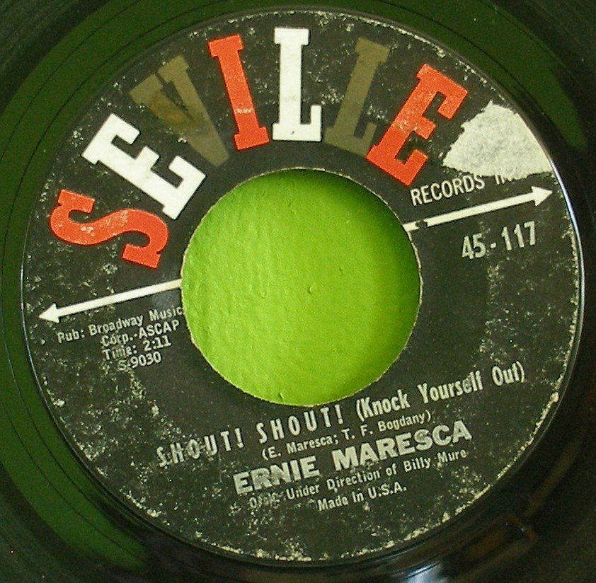 ERNIE MARESCA~Shout! Shout! / Crying Like a Baby Over You~ Seville 45-117 1962, 45