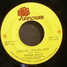 FRANK MILLS~Love Me, Love Me Love / Windsong~ Sunflower SUN 118 45
