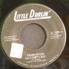 FRANK MYERS~Half Empty Bed / I Hold the Key~ Little Darlin' LD-7805 1978, 45