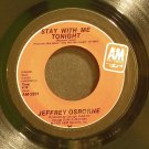 JEFFREY OSBORNE~Stay with Me Tonight~ A&M AM-2591 1983, 45