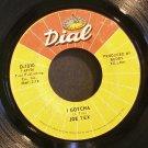 JOE TEX~I Gotcha / A Mother's Prayer~ Dial D-1010 1972, 45