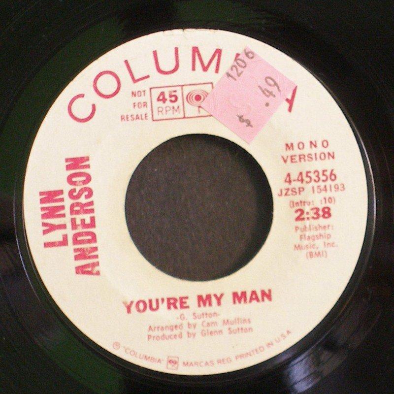 LYNN ANDERSON~You're My Man~ Columbia 4-45356 1971, PROMO 45