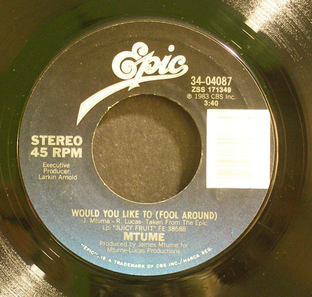 MTUME~Would You Like to (Fool Around)~ EPIC 34-04087 1983, 45