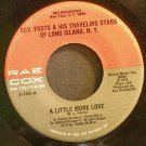 REV. FOOTS~A Little More Love / Lord I'm So Thankful~ Rae-Cox S-165 1976, 45