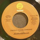 SIDE EFFECT~Finally Found Someone / Changes~ Fantasy 796 1976, 45