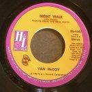 VAN MCCOY~Night Walk / Love Child~ H & L HL-4667 1976, 45