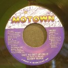 BOBBY NUNN~Got to Get Up on it~Motown 1653MF (Soul) VG++ 45