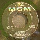 CONNIE FRANCIS~Mama~MGM 12878 VG+ 45