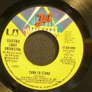 ELECTRIC LIGHT ORCHESTRA~Turn to Stone~Jet JT-XW1099 (Classic Rock) VG+ 45