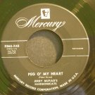 JERRY MURAD'S HARMONICATS~Peg O' My Heart~Mercury 5365-X45 (Easy Listening) 1st VG++ 45