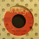 MARY K. MILLER~The Longest Walk~Inergi 304 Promo Rare VG++ 45
